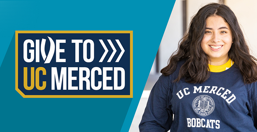 Image promoting the Give to UC Merced campaign